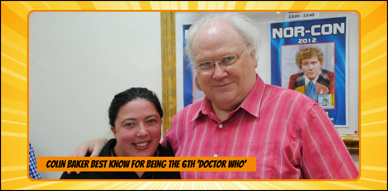 Previous guests at NOR-CON include Colin Baker, best known for being the 6th 'Doctor Who' | NOR-CON Norfolk Film, TV & Comic Con