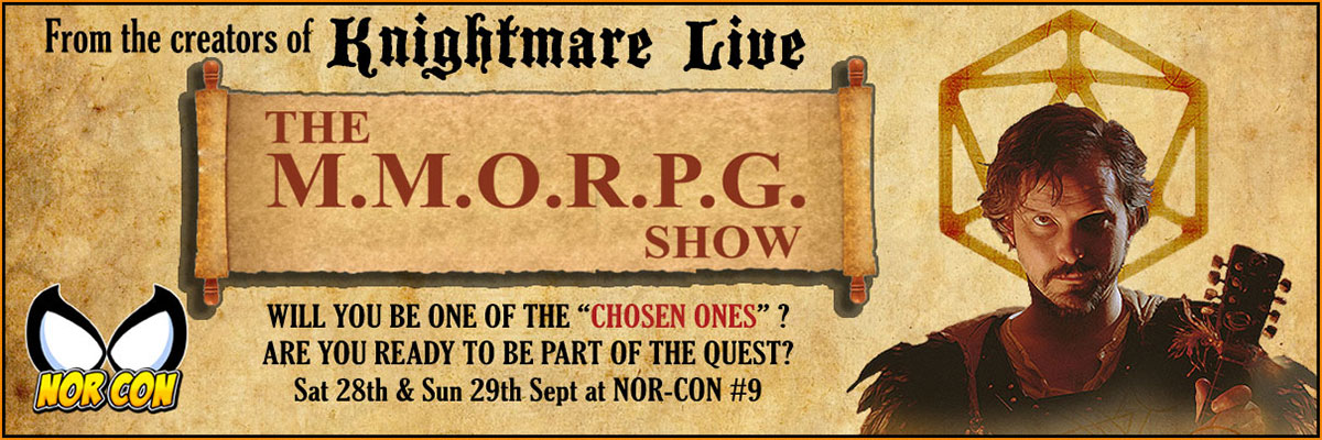 Live on stage - the MMORPG Show Sat 28-29 Sept at NOR-CON #9